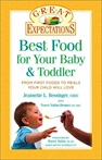 Great Expecations: Best Food for Your Baby and Toddler