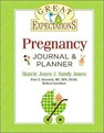 Great Expecations: Pregnancy Journal and Planner