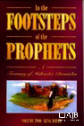 In the Footsteps of the Prophets Vol 2
