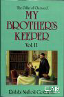 My Brother's Keeper Vol. 2