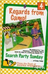 Regards from Camp Vol. 4: Search Party Sunday