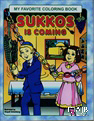 My Favorite Coloring Book: Sukkos is Coming